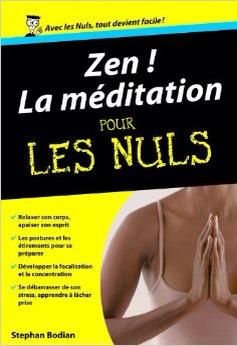 Couverture du livre Zen ! La méditation pour les nuls