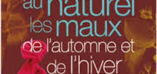 """Livre """"Soigner au naturel les maux de l'automne et de l'hiver"""""""